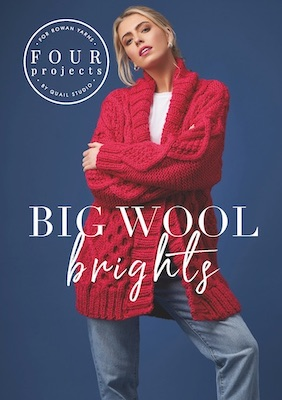 ROWAN - 4 Projects Big Wool Brights
